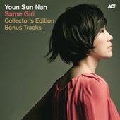 Play & Download Same Girl Collector's Edition Bonus Tracks by Youn Sun Nah | Napster