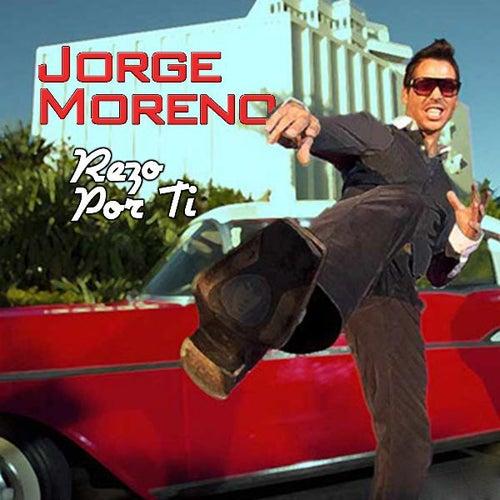 Rezo Por Ti - Single by jorge MORENO