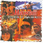 Hawaii Essential of Hawaiian Music by World Music Atelier