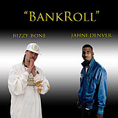 BankRoll by Bizzy Bone