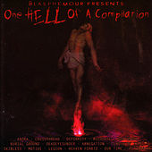 Blasphemour Presents One HELL Of A Compilation by Various Artists