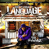 West Coast Language by Sixx Figgaz