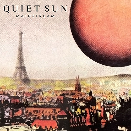 Play & Download Mainstream by Quiet Sun | Napster