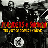 Play & Download The Best Of Comedy & Music by Flanders & Swann | Napster