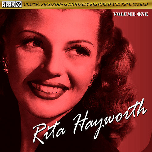 Rita Hayworth One by Rita Hayworth