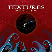 Play & Download Dualism by Textures | Napster