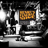 Play & Download Donkey Jacket by Henry's Funeral Shoe | Napster