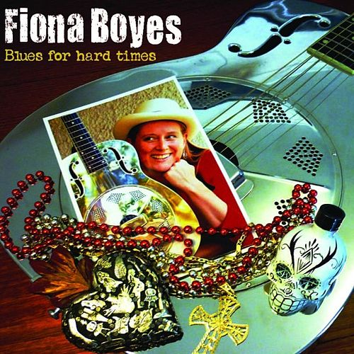 Blues For Hard Times by Fiona Boyes