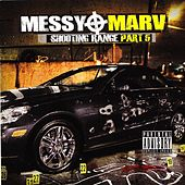 Play & Download Messy Marv - Shooting Range Part 5 by Various Artists | Napster