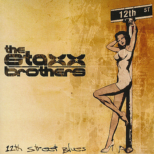 The 12th Street Blues by The Staxx Brothers