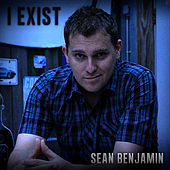 Play & Download I Exist by Sean Benjamin | Napster