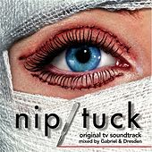 Play & Download Nip/Tuck Original Soundtrack by Various Artists | Napster