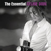 Play & Download The Essential Celine Dion by Celine Dion | Napster