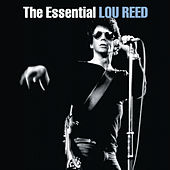 Play & Download The Essential Lou Reed by Lou Reed | Napster