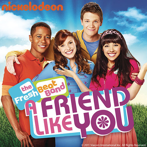 A Friend Like You by The Fresh Beat Band