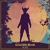 Play & Download Alive by Golden Bear | Napster