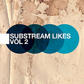 Substream Likes Vol.2 by Various Artists
