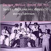 French Antille Hits of the 50's [Succès Antillais des Années 50] (Biguines, Mazurkas), Vol. 3 by Alphonso et son Orchestre