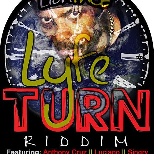 Play & Download Lyfe Turn Riddim by Various Artists | Napster