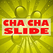 Cha Cha Slide by Cha Cha Slide Party
