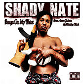 Play & Download Banga on My Waist - Single by Shady Nate | Napster