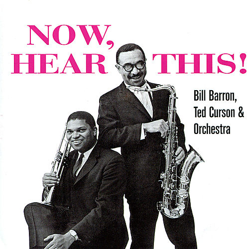 Now, Hear This! by Bill Barron