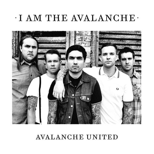 Play & Download Avalanche United by I Am The Avalanche | Napster