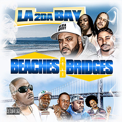 Beaches & Bridges, Vol. 1 : LA 2 Da Bay by Various Artists