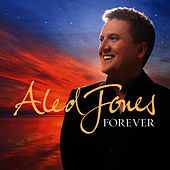 Forever by Aled Jones