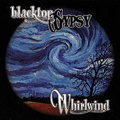 Play & Download Whirlwind by Blacktop Gypsy | Napster