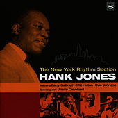 Play & Download The New York Rhythm Section by Hank Jones | Napster
