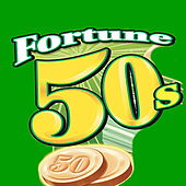 Play & Download Fortune 50s by Various Artists | Napster