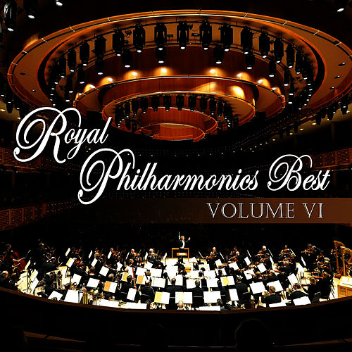 Play & Download Royal Philharmonic's Best Volume Seven by Royal Philharmonic Orchestra | Napster