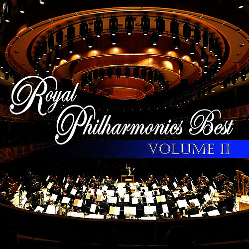 Play & Download Royal Philharmonic's Best Volume Three by Royal Philharmonic Orchestra | Napster
