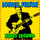 Play & Download Blues Legend by Lowell Fulson | Napster