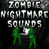 Zombie Nightmare Sounds by Halloween Music Unlimited