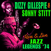 Play & Download Rare & Live Jazz Legends '74 by Dizzy Gillespie | Napster