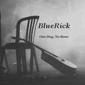 One Dog, No Bone by BlueRick