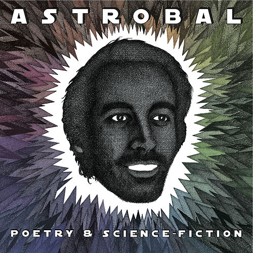 Poetry & Science Fiction by Astrobal