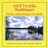 Play & Download Adolf Fredriks Musikklasser by Various Artists | Napster
