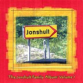Play & Download The Jonshult Family Album, Vol. 1 by Various Artists | Napster
