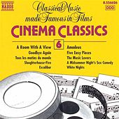 Play & Download Cinema Classics, Vol.  6 by Various Artists | Napster