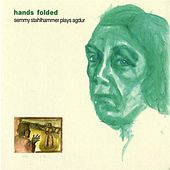 Play & Download Hands Folded by Semmy Stahlhammer | Napster