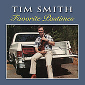 Play & Download Favorite Pastimes by Tim Smith | Napster