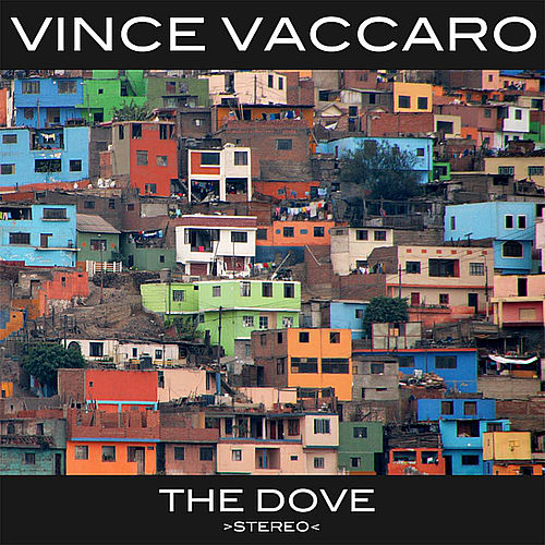 The Dove - EP by Vince Vaccaro