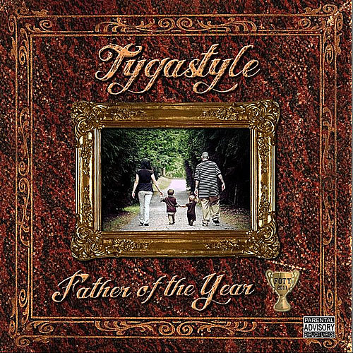 Play & Download Father of the Year by Tygastyle | Napster
