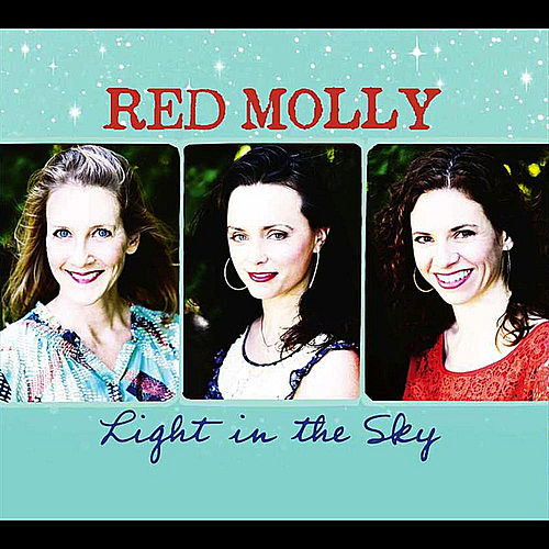 Play & Download Light in the Sky by Red Molly | Napster