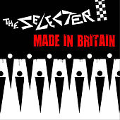Play & Download 'Made In Britain' by The Selecter | Napster