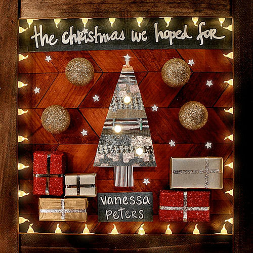 Play & Download The Christmas We Hoped For by Vanessa Peters | Napster
