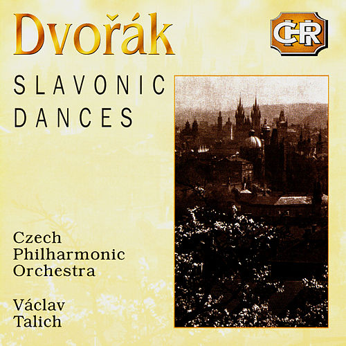 Czech Historical Recordings. Dvorak - Slavonic Dances by Vaclav Talich